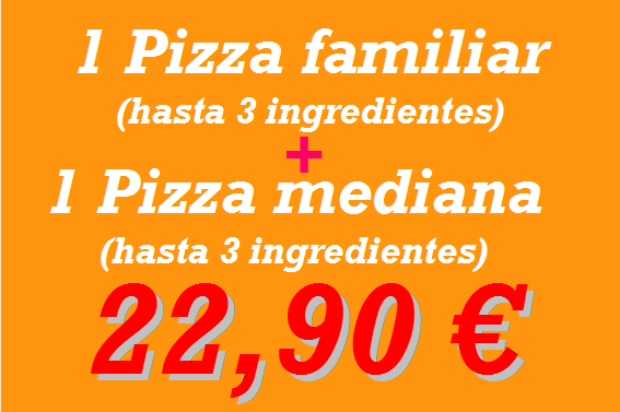 Pizzeria en Reus: pizza familiar + pizza mediana