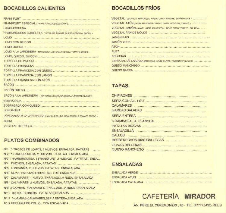 Nuestra Carta Cafetería - Heladería  MIRADOR REUS
