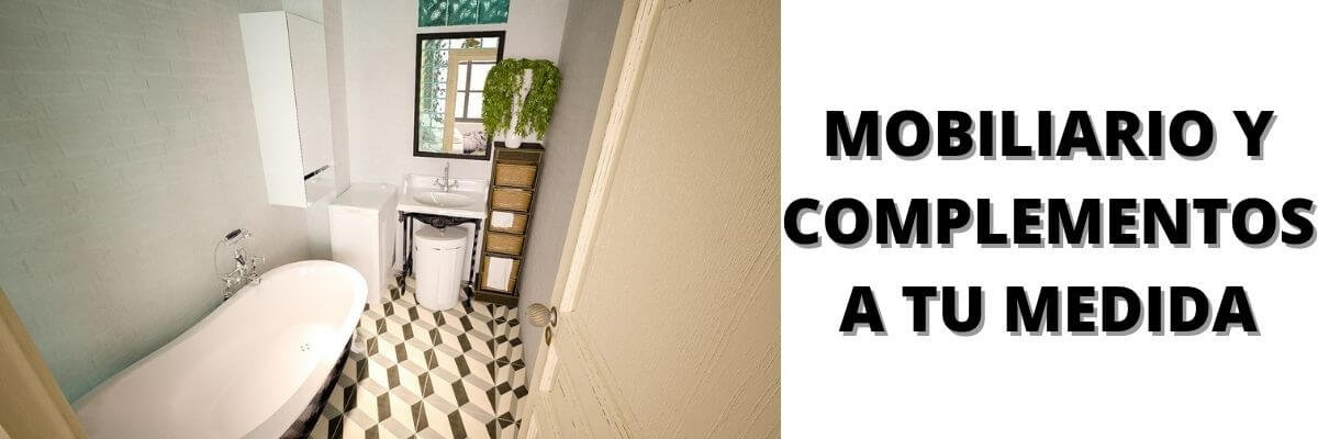 Mobiliario y complementos a su medida de baño